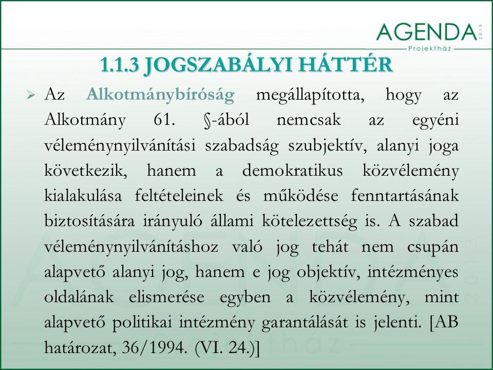  Az Alkotmánybíróság megállapította, hogy az Alkotmány 61.