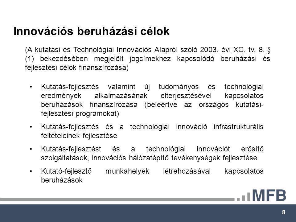 9 Beszállítói tevékenység kialakítása (olyan ipari nagyvállalatoknak beszállítói tevékenységet végző KKV-k, amelyek a 17-36 számú TEÁOR tevékenység valamelyikét, a 20.