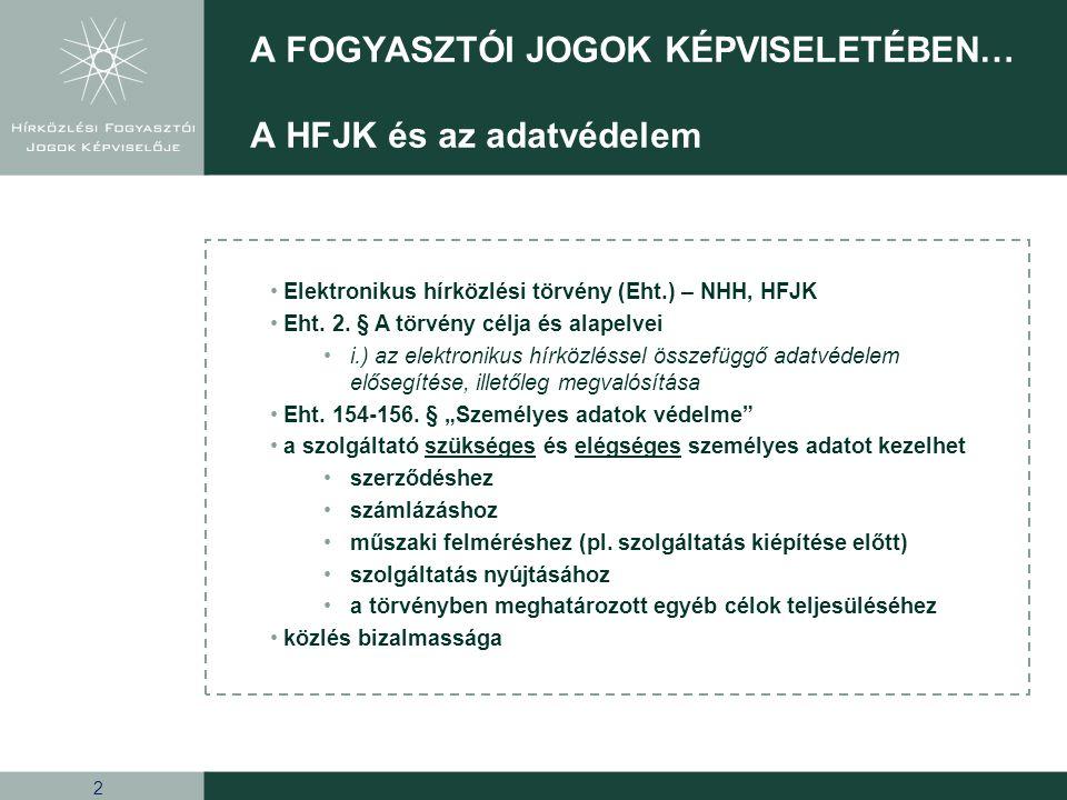 2 • Elektronikus hírközlési törvény (Eht.) – NHH, HFJK • Eht.
