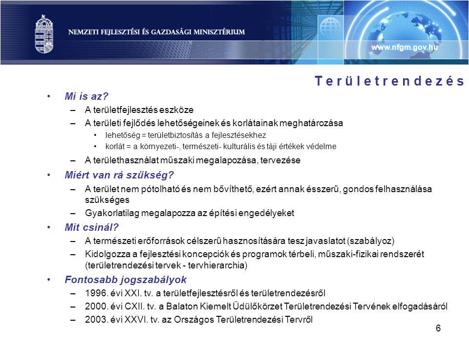 www.nfgm.gov.hu 7 •Miért van rá szükség.