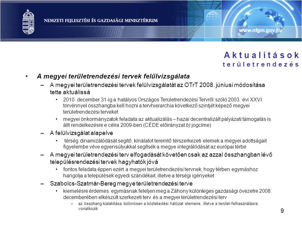 www.nfgm.gov.hu 10 A k t u a l i t á s o k é p í t é s ü g y •Az építési beruházások ösztönzése, megvalósításának elősegítése –Kormányzati intézkedések három fő témakörben születtek •az építési beruházások előkészítésének gyorsítását szolgáló jogalkotás •a lánctartozás továbbterjedésének megakadályozása •az építési piacot élénkítő intézkedések –A jogalkotási program (GYORSÍTÁS II.) az alábbi területekre koncentrált •az építésügyi engedélyezési eljárások egyszerűsítése •az építéshez kapcsolódó ügyintézési határidők csökkentése •az építések engedélyezésének könnyítésével párhuzamosan az ellenőrzések számának növelése és szigorítása •az építési beruházások közbeszerzési eljárásokban érvényesítendő speciális szabályainak kidolgozása –A lánctartozás megakadályozása érdekében •a rezsióradíj minimális mértékének meghatározása az irreálisan alacsony vállalási ár elkerülése miatt •az építőipari kivitelezők regisztrációjának bevezetése •új jogintézmény az építtetői fedezetkezelő –Keresletnövelő intézkedések •EU fejlesztési forrásai felhasználásának megkönnyítése •2009-2010-ben mintegy 1800 mrd Ft beruházási értékű építési projekt valósul meg