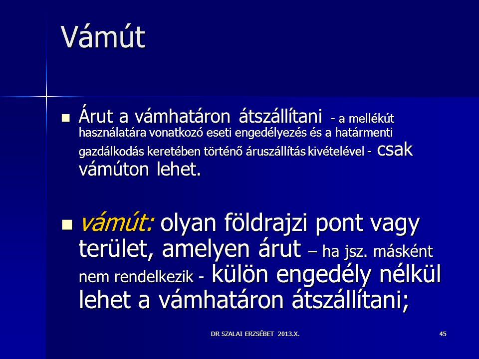 DR SZALAI ERZSÉBET 2013.X.45 Vámút  Árut a vámhatáron átszállítani - a mellékút használatára vonatkozó eseti engedélyezés és a határmenti gazdálkodás