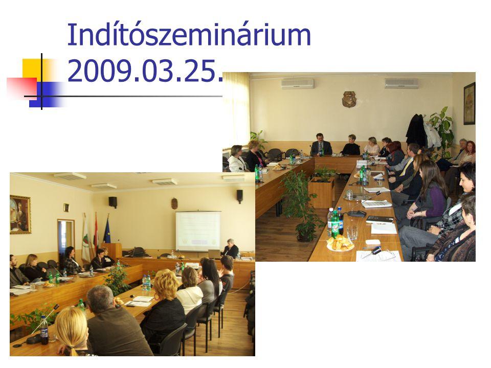 Indítószeminárium 2009.03.25.
