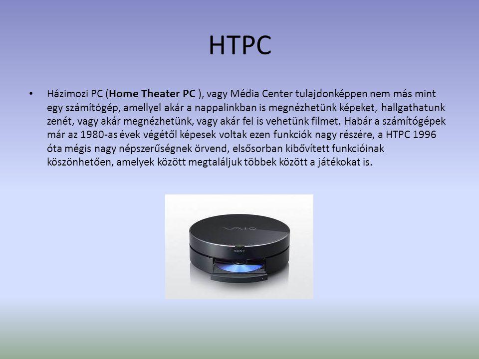HTPC • Házimozi PC ( Home Theater PC ), vagy Média Center tulajdonképpen nem más mint egy számítógép, amellyel akár a nappalinkban is megnézhetünk képeket, hallgathatunk zenét, vagy akár megnézhetünk, vagy akár fel is vehetünk filmet.
