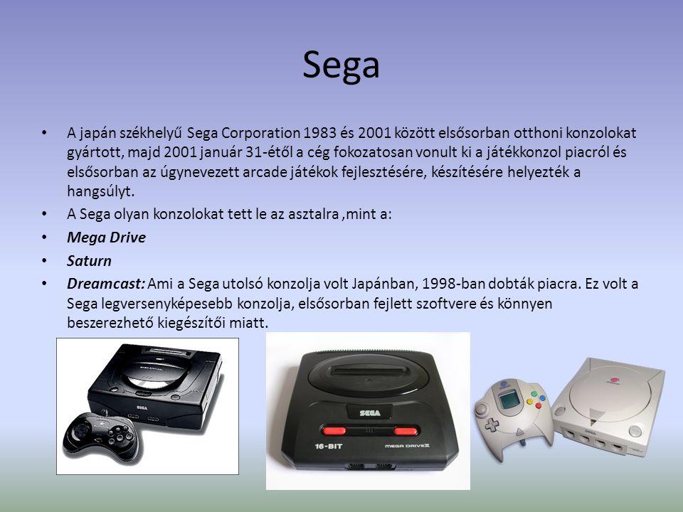 Sega • A japán székhelyű Sega Corporation 1983 és 2001 között elsősorban otthoni konzolokat gyártott, majd 2001 január 31-étől a cég fokozatosan vonult ki a játékkonzol piacról és elsősorban az úgynevezett arcade játékok fejlesztésére, készítésére helyezték a hangsúlyt.