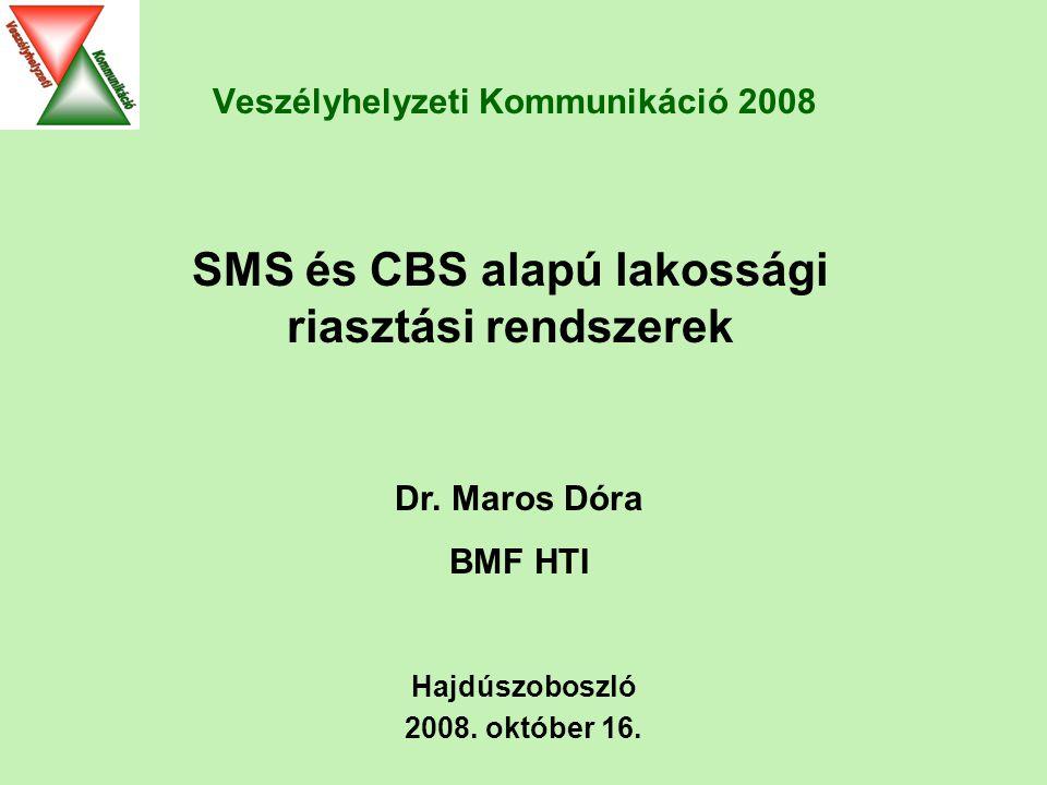 Veszélyhelyzeti Kommunikáció 2008 Hajdúszoboszló 2008.