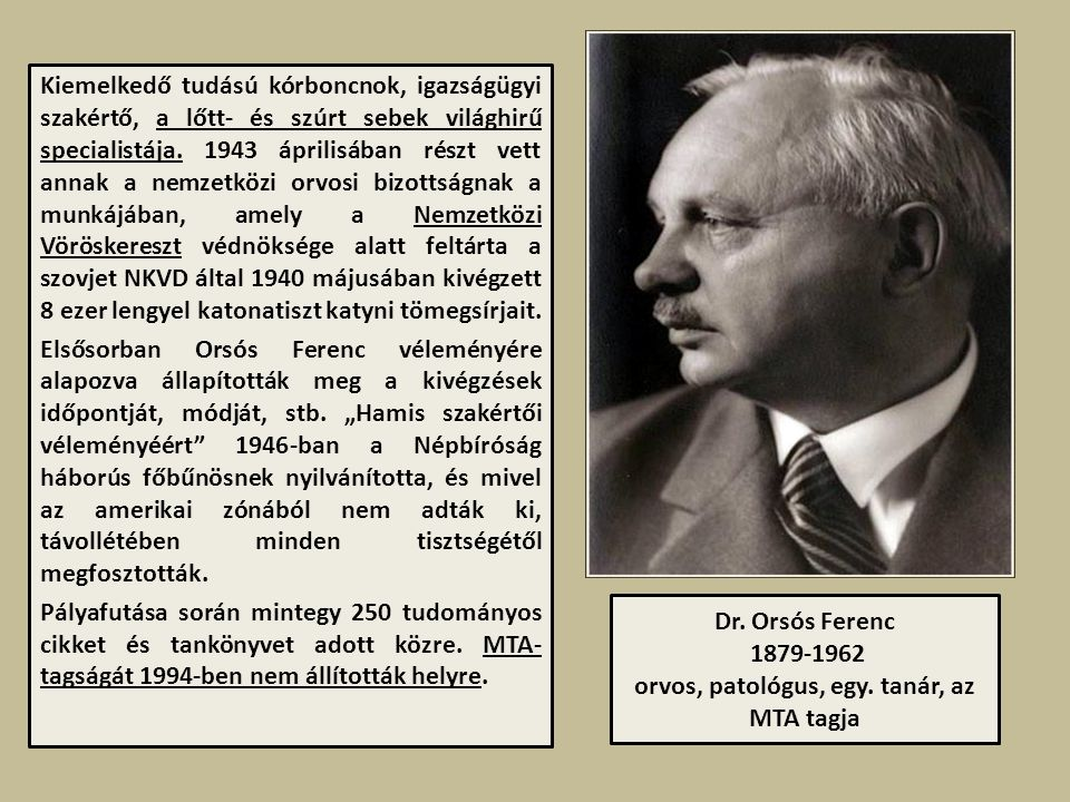 Dr.Orsós Ferenc 1879-1962 orvos, patológus, egy.