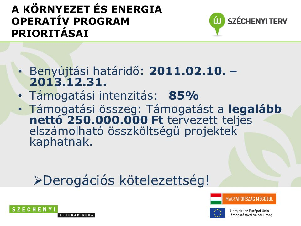 A KÖRNYEZET ÉS ENERGIA OPERATÍV PROGRAM PRIORITÁSAI • 6.