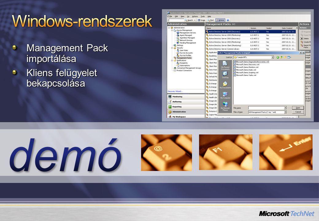 Management Pack importálása Kliens felügyelet bekapcsolása