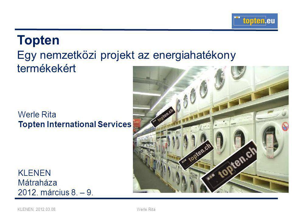 KLENEN, 2012.03.08.Werle Rita Topten Egy nemzetközi projekt az energiahatékony termékekért KLENEN Mátraháza 2012.