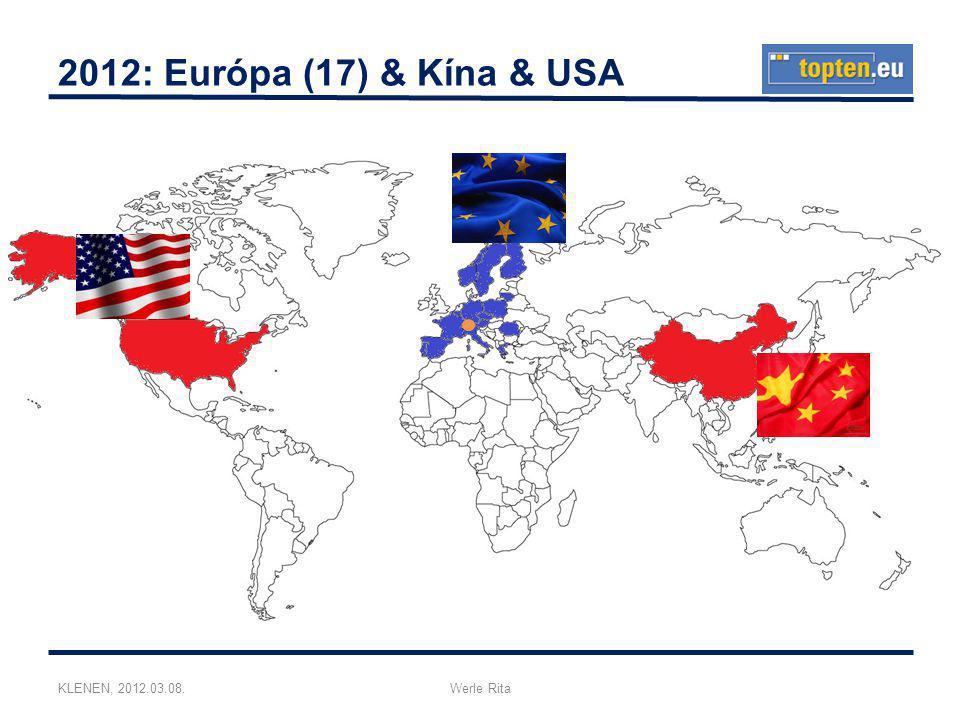 KLENEN, 2012.03.08.Werle Rita 2012: Európa (17) & Kína & USA