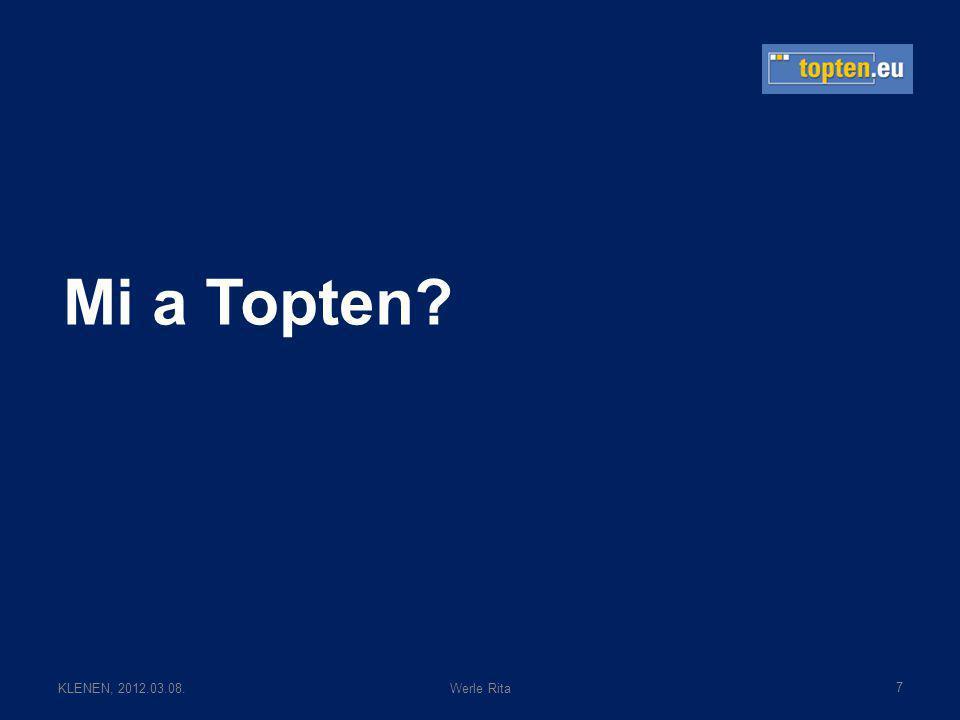 KLENEN, 2012.03.08.Werle Rita Mi a Topten 7