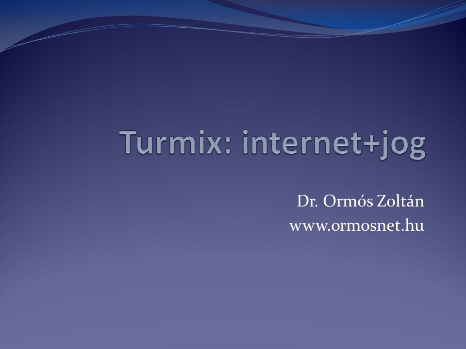 Dr. Ormós Zoltán www.ormosnet.hu