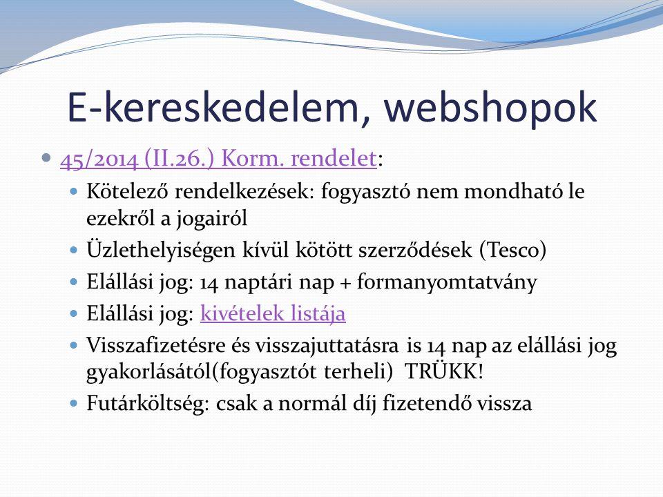 E-kereskedelem, webshopok  45/2014 (II.26.) Korm.
