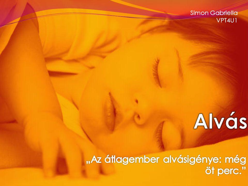 Az alvás jellemzői  Cirkadián – napi ritmus  Alvás igény: - gyermek korban napi 9 óra -egyetemista korban napi 0-2 óra -felnőtt kor napi 7-9 óra  Az álmosságérzet kialakulása - melatonin - adenozin