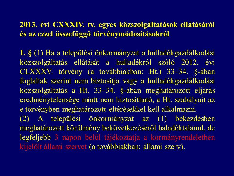 2013. évi CXXXIV. tv.