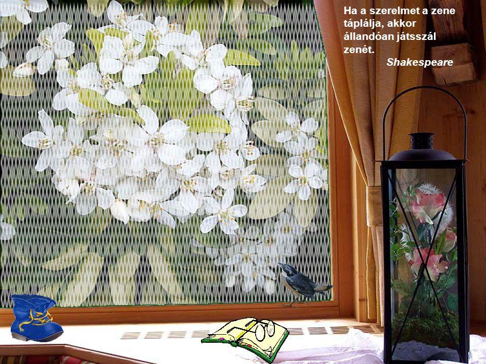 A virág a legbájosabb dolog, amit Isten valaha is teremtett és aminek elfelejtett lelket adni.