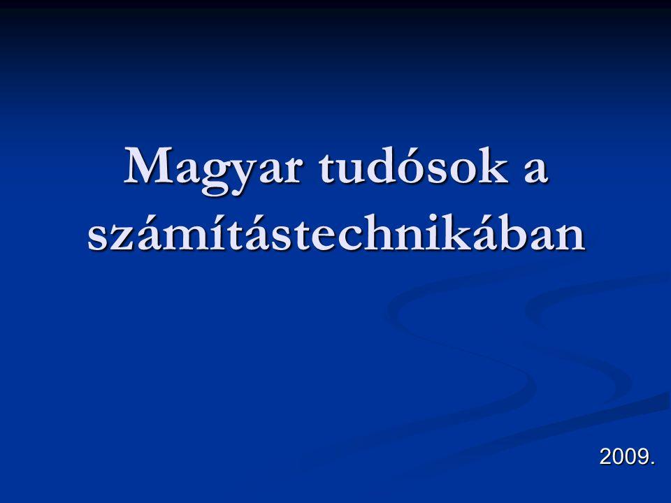 Magyar tudósok a számítástechnikában 2009.