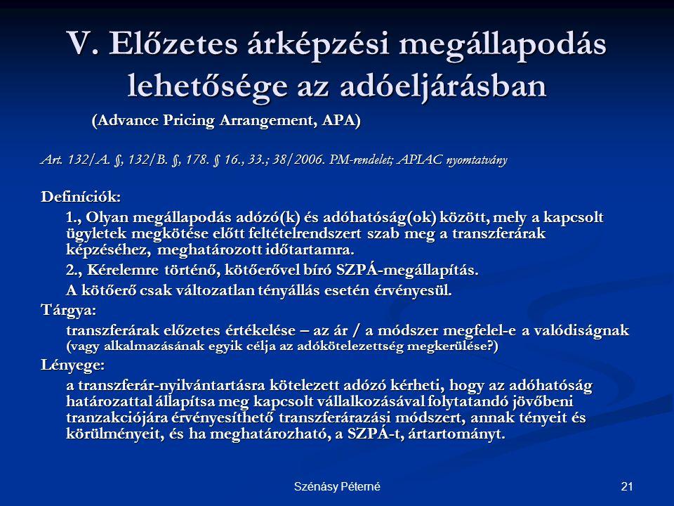 21Szénásy Péterné V. Előzetes árképzési megállapodás lehetősége az adóeljárásban (Advance Pricing Arrangement, APA) (Advance Pricing Arrangement, APA)