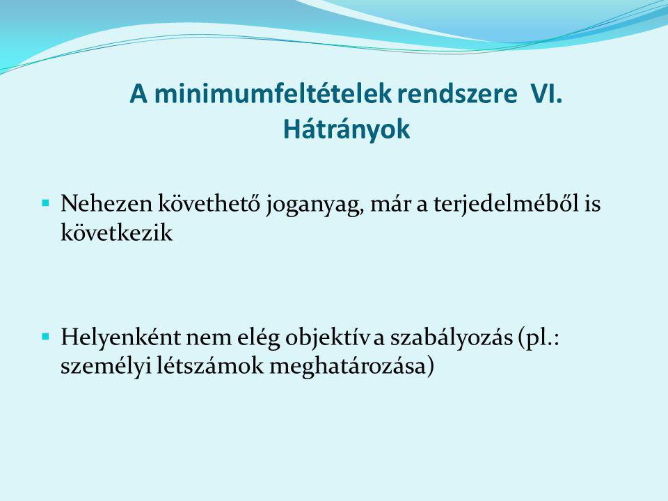 A minimumfeltételek rendszere VI.