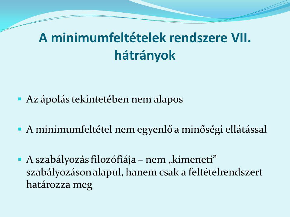 A minimumfeltételek rendszere VII.