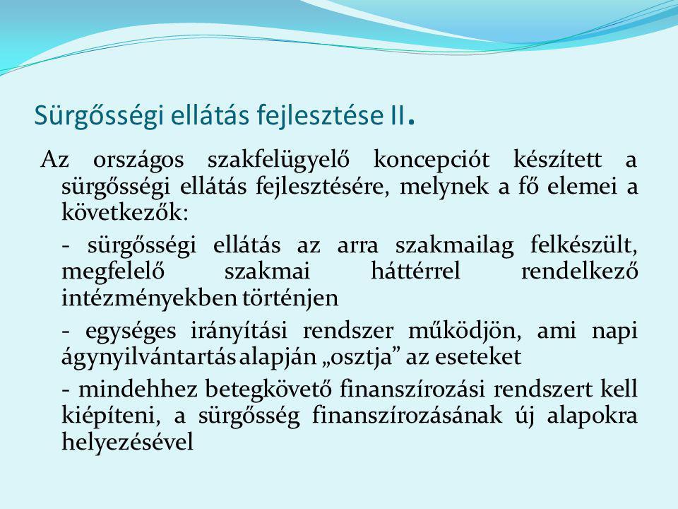 Sürgősségi ellátás fejlesztése II.