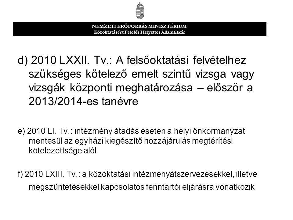 d) 2010 LXXII.