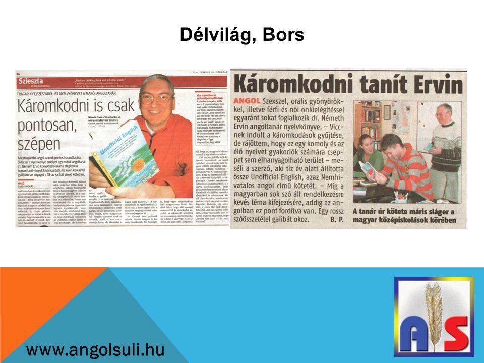 Délvilág, Bors www.angolsuli.hu