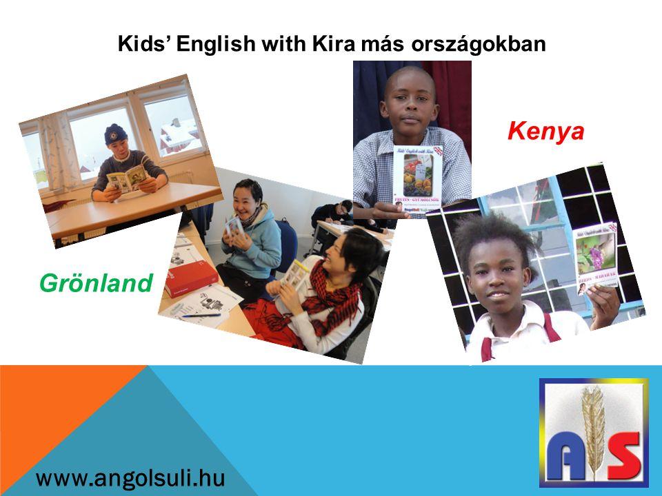 Kids' English with Kira más országokban www.angolsuli.hu Grönland Kenya
