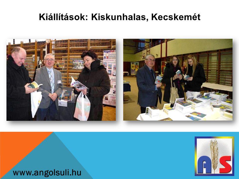 Kiállítások: Kiskunhalas, Kecskemét www.angolsuli.hu