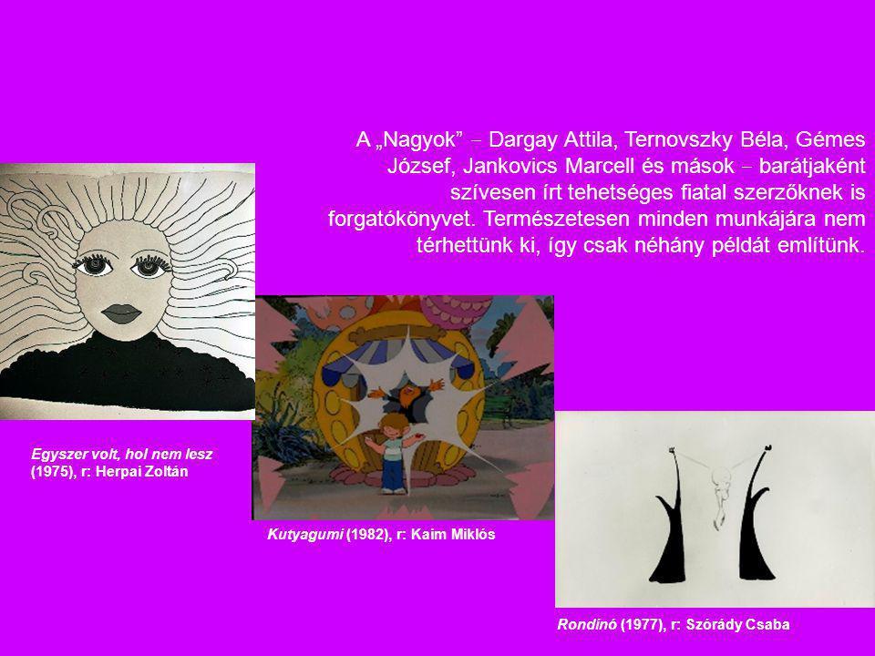 """A """"Nagyok"""" ‒ Dargay Attila, Ternovszky Béla, Gémes József, Jankovics Marcell és mások ‒ barátjaként szívesen írt tehetséges fiatal szerzőknek is forga"""