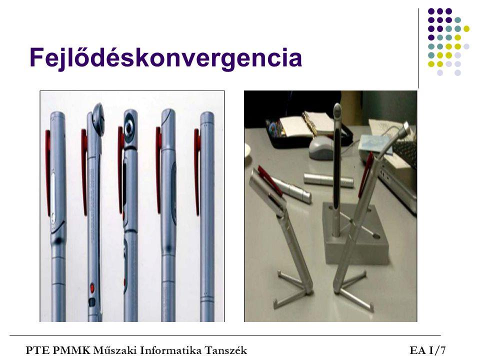 Fejlődéskonvergencia PTE PMMK Műszaki Informatika TanszékEA I/7