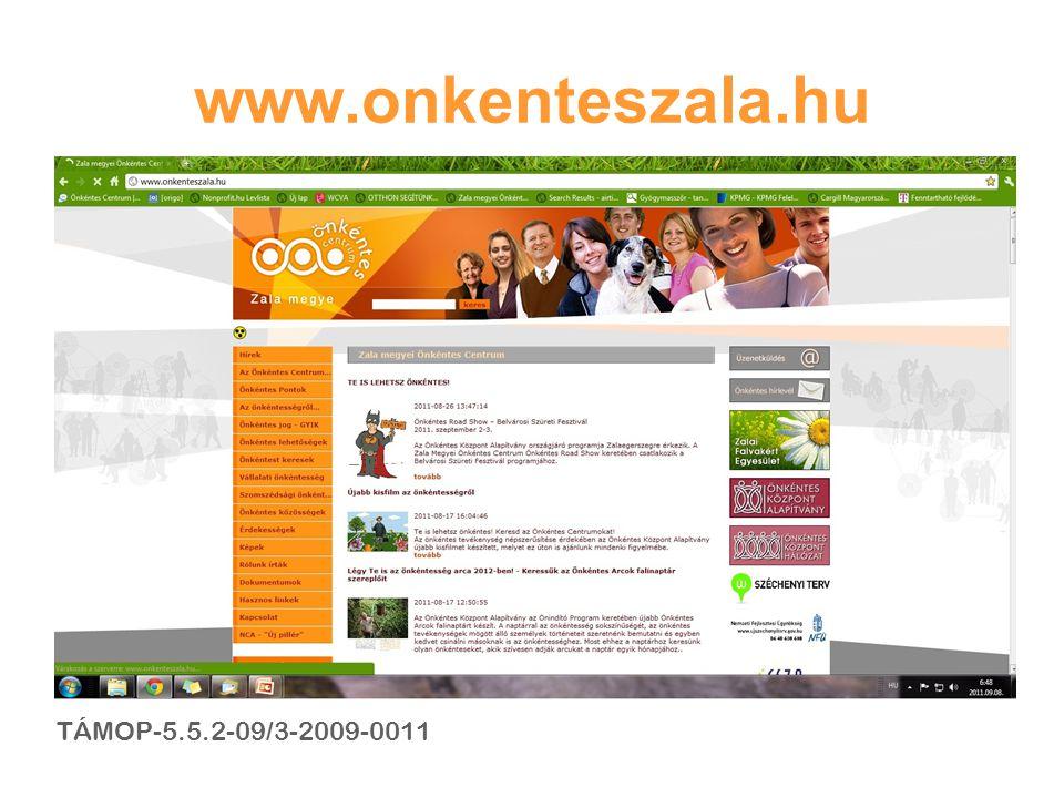 www.onkenteszala.hu TÁMOP-5.5.2-09/3-2009-0011