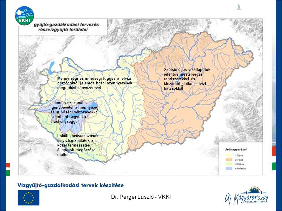 Dr. Perger László - VKKI Mennyiségi és minőségi függés a felvízi országoktól jelentős hazai szennyezések megoldási kényszerével Szélsőséges vízállapot