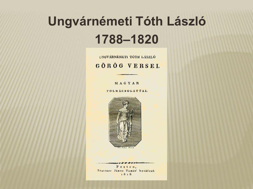 Ungvárnémeti Tóth László 1788–1820
