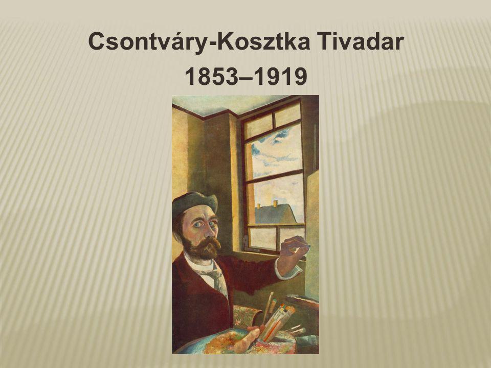 Csontváry-Kosztka Tivadar 1853–1919