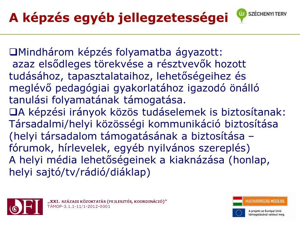 """""""XXI. SZÁZADI KÖZOKTATÁS ( FEJLESZTÉS, KOORDINÁCIÓ )"""" TÁMOP-3.1.1-11/1-2012-0001 Készítette: Varga Attila Budapest 2013. Február 27. A képzés egyéb je"""