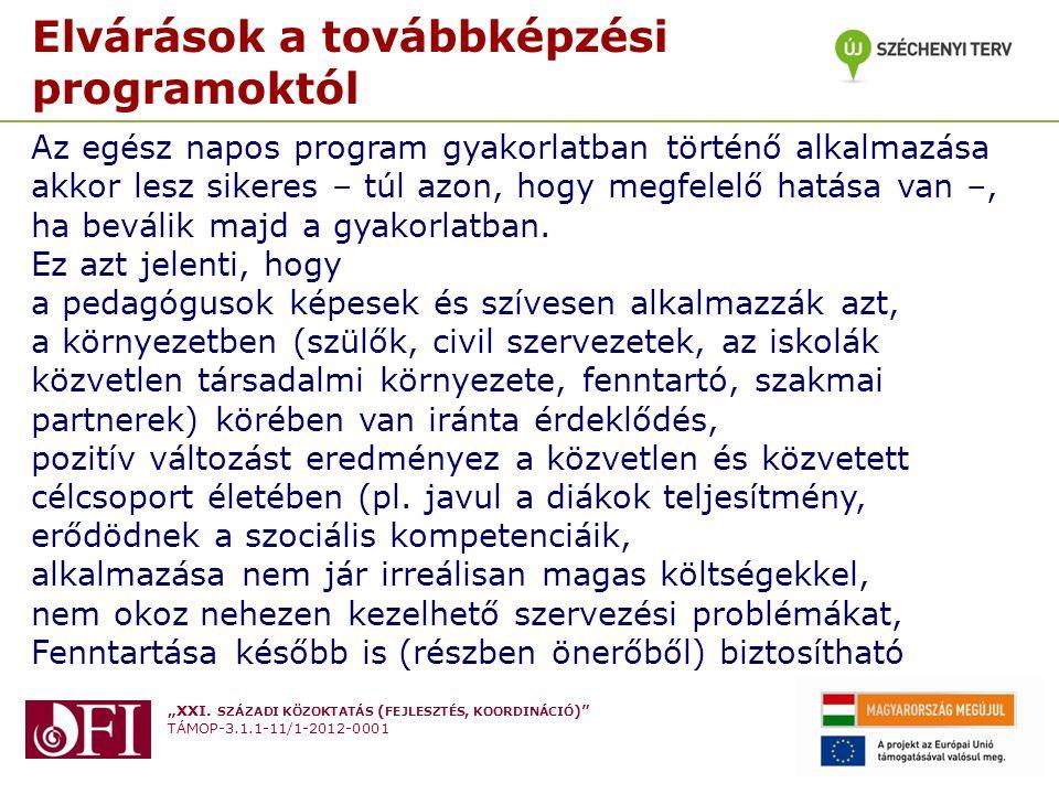 """""""XXI. SZÁZADI KÖZOKTATÁS ( FEJLESZTÉS, KOORDINÁCIÓ )"""" TÁMOP-3.1.1-11/1-2012-0001 Készítette: Varga Attila Budapest 2013. Február 27. Elvárások a továb"""