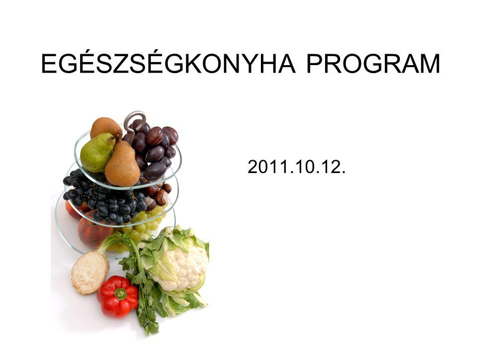 EGÉSZSÉGKONYHA PROGRAM 2011.10.12.