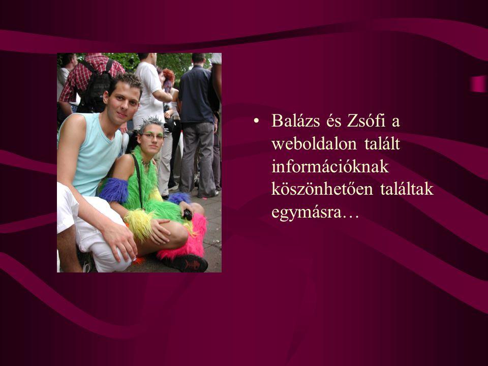 •Balázs és Zsófi a weboldalon talált információknak köszönhetően találtak egymásra…