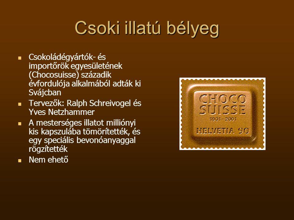 Csoki illatú bélyeg   Csokoládégyártók- és importőrök egyesületének (Chocosuisse) századik évfordulója alkalmából adták ki Svájcban   Tervezők: Ra