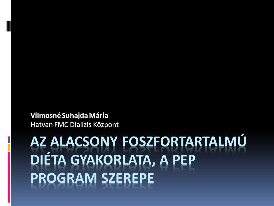 Vilmosné Suhajda Mária Hatvan FMC Dialízis Központ