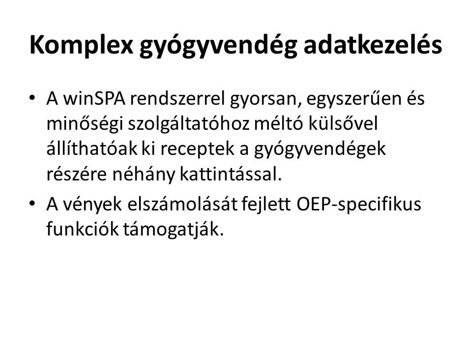 Komplex gyógyvendég adatkezelés • A winSPA rendszerrel gyorsan, egyszerűen és minőségi szolgáltatóhoz méltó külsővel állíthatóak ki receptek a gyógyvendégek részére néhány kattintással.