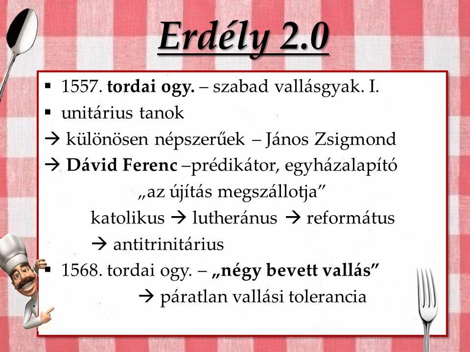 Erdély 2.0  1557.tordai ogy. – szabad vallásgyak.