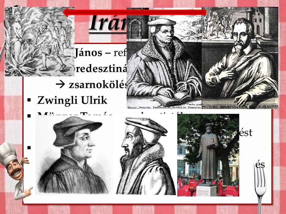 Anabaptista ízek  1520-as évektől - hamar igen népszerű  neves prédikátor = Fischer András  Törökszentmiklósi affér 1570.