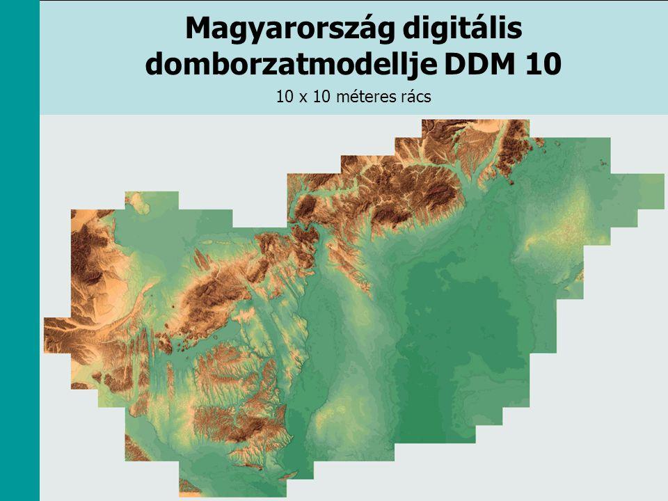 Magyarország digitális domborzatmodellje DDM 10 10 x 10 méteres rács