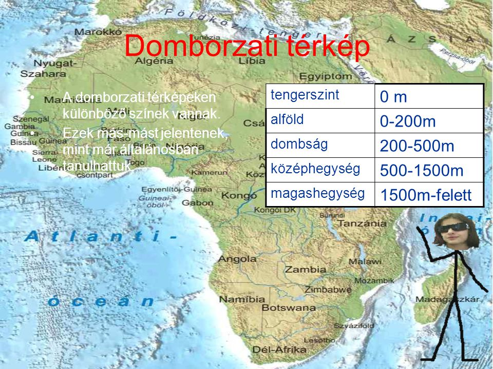 Domborzati térkép •A domborzati térképeken különböző színek vannak.