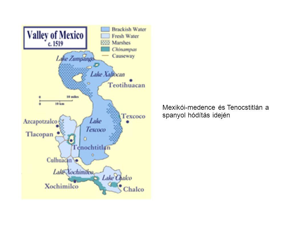 Mexikói-medence és Tenocstitlán a spanyol hódítás idején