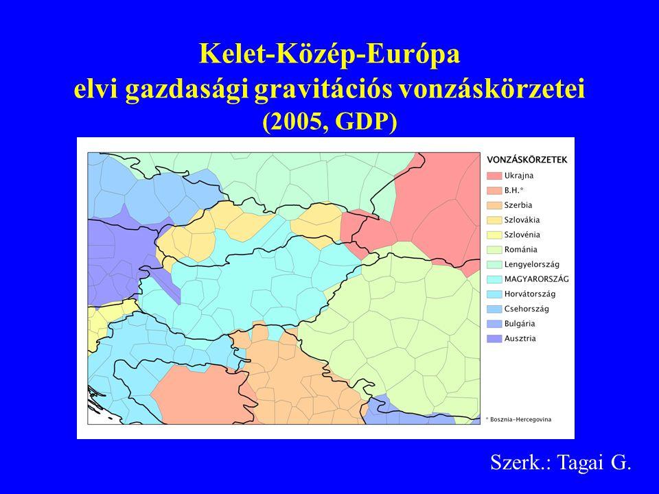 Kelet-Közép-Európa elvi gazdasági gravitációs vonzáskörzetei (2005, GDP) Szerk.: Tagai G.