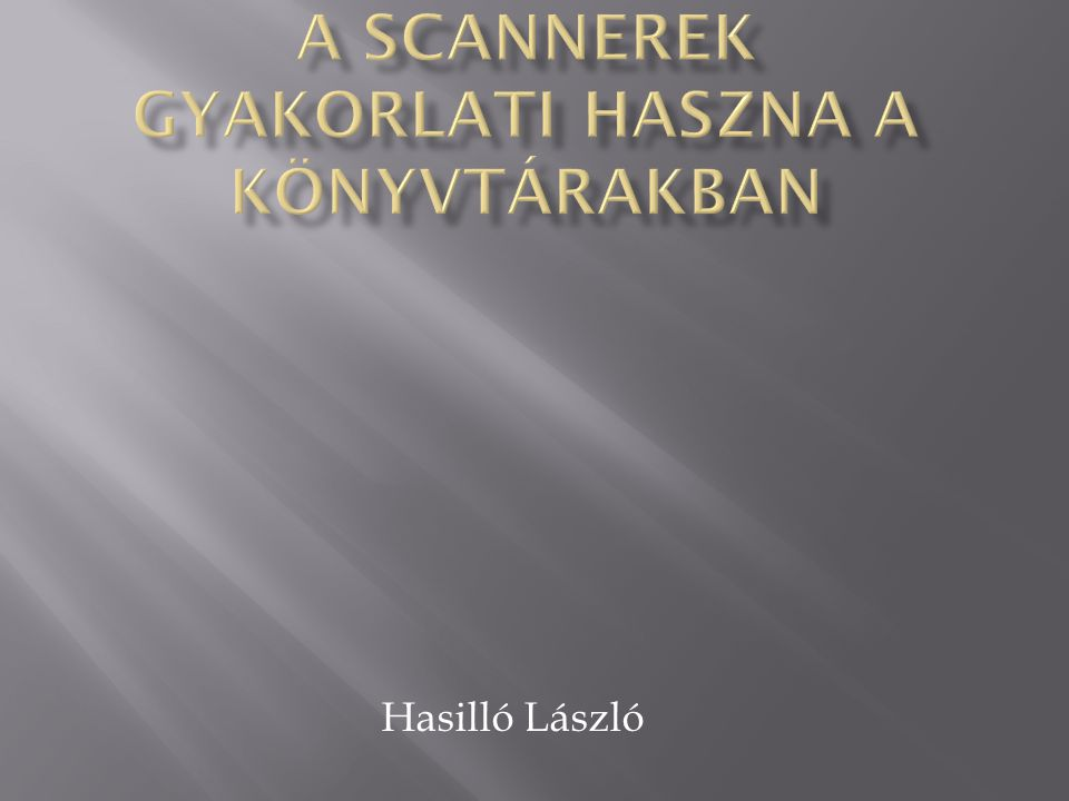 Hasilló László